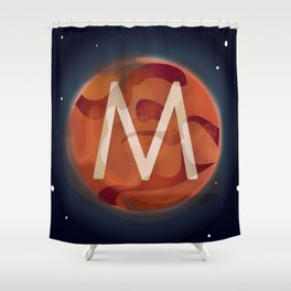 M is for Mars. Shower Curtain