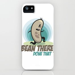 Bean there, done that iPhone Case