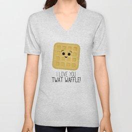 I Love You Twat Waffle Unisex V-Neck