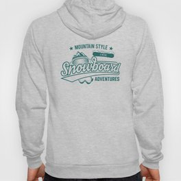 Mountain Style Above the Clouds XTREME Snowboard Adventures gr Hoody