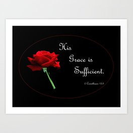 His Grace is Sufficient Art Print
