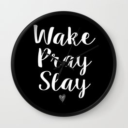 Wake Pray Slay (black) Wall Clock