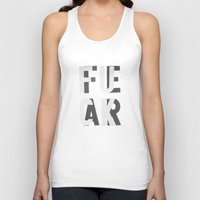fear Tank Tops featuring Fuck Fear by WRDBNR