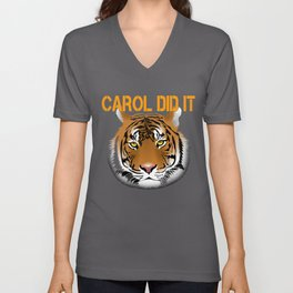 Hilarious Carole Did It Design Inspired By Rogan's T shirt Unisex V-Neck