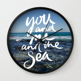 You and Me and the Sea Wall Clock