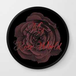My Rose World, roses, flowers Wall Clock