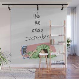No Me Quiero Despertar Wall Mural