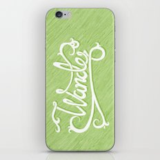 Not All Who Wander... iPhone & iPod Skin