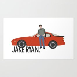 Sixteen Candles - Jake Ryan Art Print
