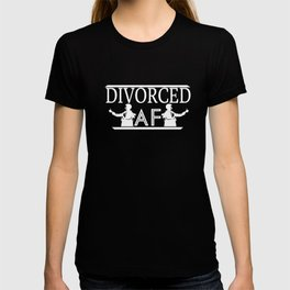 Divorced AF Ex Wife Ex Husband Relationship Break Up Unisex Shirt T-shirt