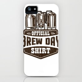 Official Brew Day Craft Beer Home Brewing iPhone Case