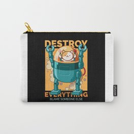 Robot Cat Destroy Everything Blame Someone Else Carry-All Pouch
