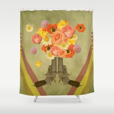 In my world, flowers come out of guns Shower Curtain