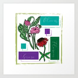 Flower Bloom Grow Art Print