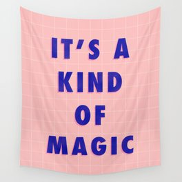 A Kind Of Magic Wall Tapestry