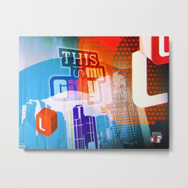 This is my city LS Metal Print