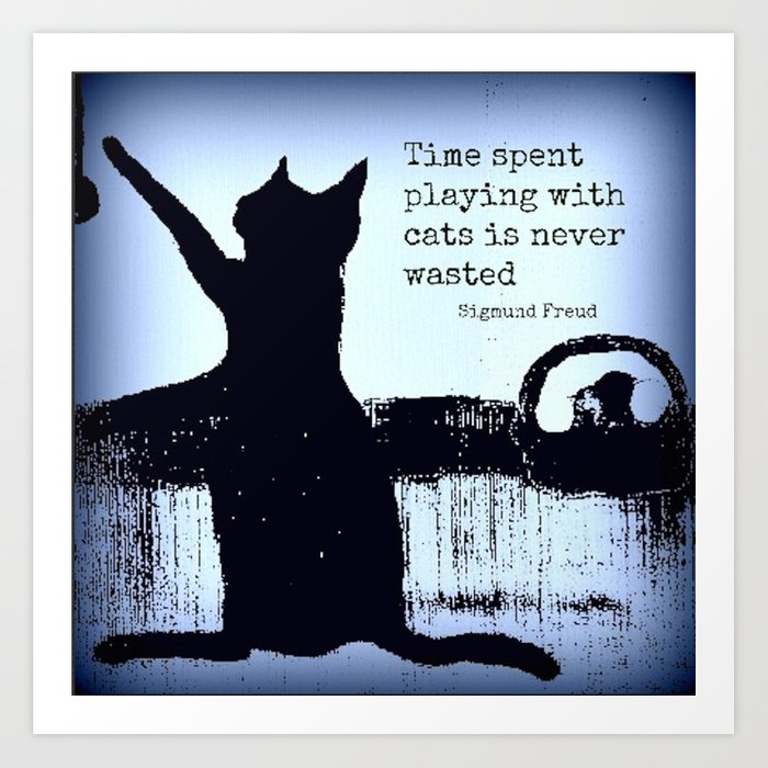 Blue cat art, black cat, sigmund freud, cat quotes Art Print by sw19gallery