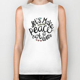 Peace Not War Biker Tank