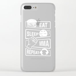 Eat Sleep MMA Repeat - Mixed Martial Arts Fighter Clear iPhone Case