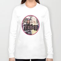 fancy Long Sleeve T-shirts featuring FANCY by Devin Deadly