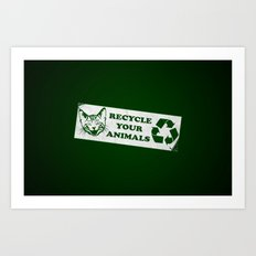 Recycle your animals - Fight club Art Print