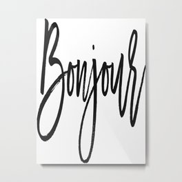 Bonjour Print, French Quote, Bonjour Home Decor, French Poster Metal Print