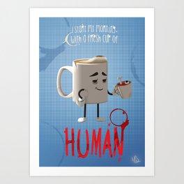 Human Coffee Art Print