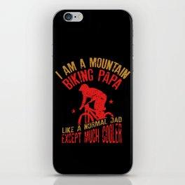 I Am A Mountain Biking Papa Funny Gift for Cyclist Raglan Baseball Tee iPhone Skin