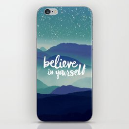Believe in Yourself iPhone Skin