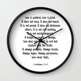 Love is patient love is kind quote Wall Clock