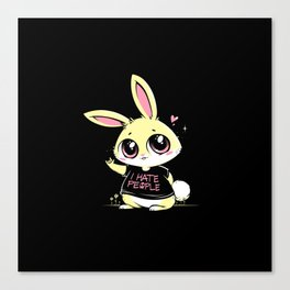 I Hate People Bunny Canvas Print