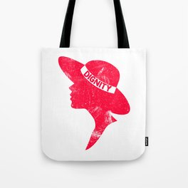 Cool & Inspirational Dignity Tee Design WOMEN SILHOUETTE DIGNITY Tote Bag