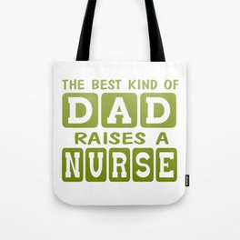 Dad's Nurse Tote Bag