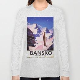 Bansko Bulgaria To Ski Long Sleeve T-shirt