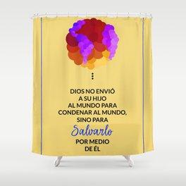 Dios salva el mundo Shower Curtain