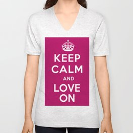 Keep Calm and Love On Unisex V-Neck