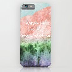 Love is in the Mountains Slim Case iPhone 6s