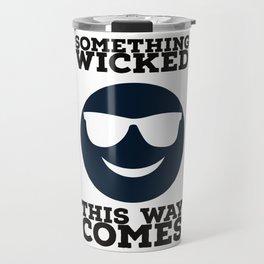 Something Wicked This Way Comes - Badass Shakespeare (Alternative) Travel Mug