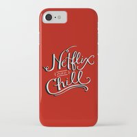 netflix iPhone & iPod Cases featuring Netflix & Chill by Keri O'Mara