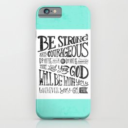 Joshua 1:9 iPhone Case