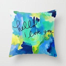 hello I love you Throw Pillow