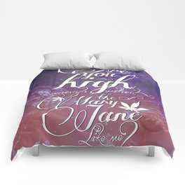 Are you high enough? Comforters