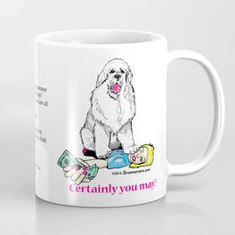Yes, You May Tip Your Groomer! Coffee Mug