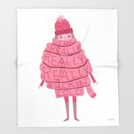 Really Really Really Fucking Cold Throw Blanket