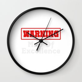 Empowerment Excellence Tshirt Design Man of excellence Wall Clock