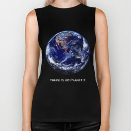 Earth Day 2018  - There Is No Planet B Biker Tank