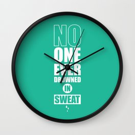 Lab No. 4 - No One Ever Drowned In Sweat Gym Motivational Quotes Poster Wall Clock