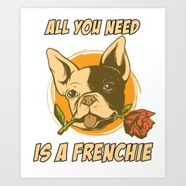 Frenchie t-shirt walking outfit dog own Art Print