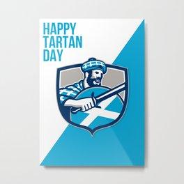 Happy Tartan Day Highlander Greeting Card Metal Print