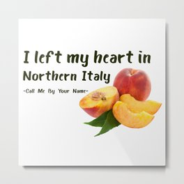 My heart in Itally - CMBYN Metal Print